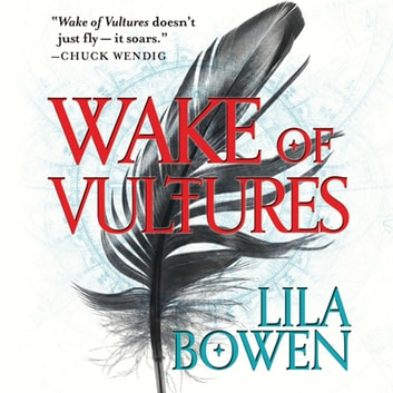 Wake of Vultures audiobook by Lila Bowen
