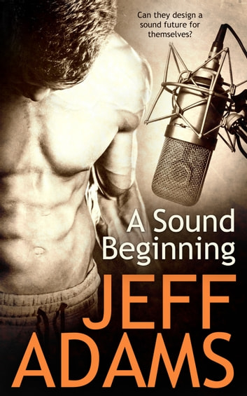 A Sound Beginning ebook by Jeff Adams