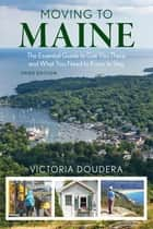 Moving to Maine ebook by Victoria Doudera
