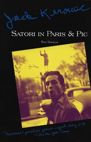 Satori in Paris and Pic eBook by Jack Kerouac