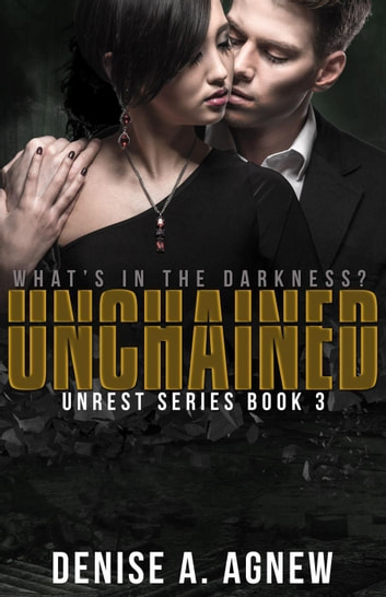 Unchained Ebook By Denise A Agnew Rakuten Kobo