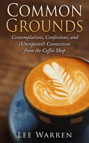 Common Grounds ebook by Lee Warren
