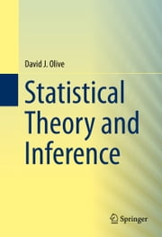 Statistical Theory and Inference ebook by David Olive