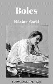 Boles - Espanol - Spanish Version ebook by Maximo Gorki