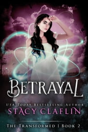 Betrayal ebook door Stacy Claflin