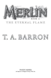 The Eternal Flame - Book 11 ebook by T. A. Barron