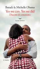 Yes We Can. Yes We Did ebook by Michelle Obama, Barack Obama