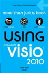 Using Microsoft Visio 2010 ebook by Chris Roth