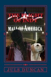 The Plight Of Indy, A Morgan Koda Adventure, Book Four ebook by Juls Duncan