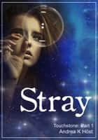 Stray eBook by Andrea K Host