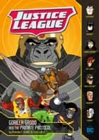 Gorilla Grodd and the Primate Protocol ebook by Brandon T. Snider, Tim Levins