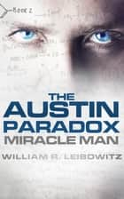 The Austin Paradox ebook by William R Leibowitz