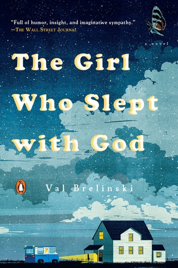 The Girl Who Slept with God - A Novel ebook by Val Brelinski