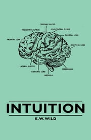 Intuition ebook by K.W. Wild