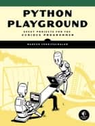 Python Playground ebook by Mahesh Venkitachalam