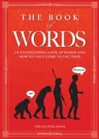 The Book of Words ebook by Tim Glynne-Jones