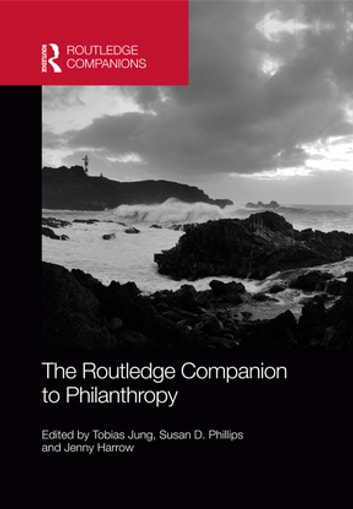 The Routledge Companion to Philanthropy ebook by