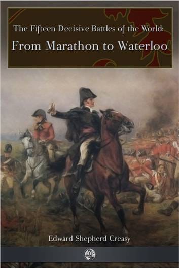 From Marathon to Waterloo ebook by Edward Shepherd Creasy