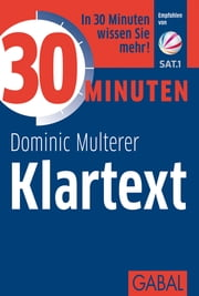 30 Minuten Klartext ebook by Dominic Multerer