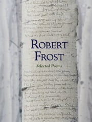 Robert Frost: Selected Poems (Fall River Press Edition) ebook by Robert Frost