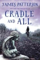 Cradle and All ebooks by James Patterson