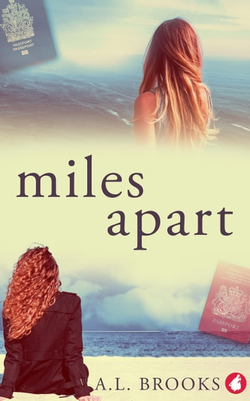 Miles Apart ebook by A.L. Brooks