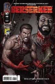 Berserker #2 (of 6) ebook by Rick Loverd, Jeremy Haun, Dave McCaig, Troy Peteri, Rob Levin, Dale Keown
