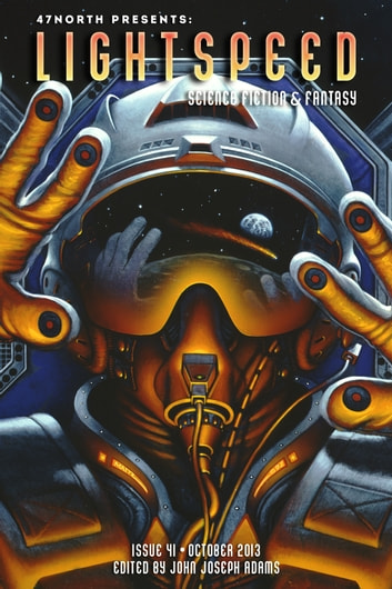 Lightspeed Magazine, October 2013 ebook by John Joseph Adams,Neil Gaiman,Melissa Marr