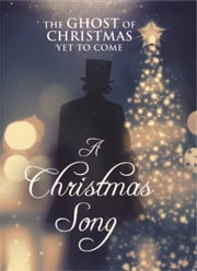 A Christmas Song - The Ghost of Christmas Past ebook by Mark Heiner