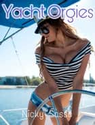 Yacht Orgies ebook by Nicky Sasso