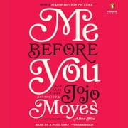 Me Before You - A Novel audiobook by Jojo Moyes