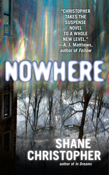 Nowhere ebook by Shane Christopher