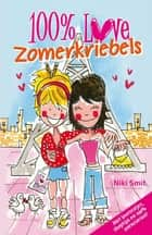 100% Love Zomerkriebels ebook by Niki Smit