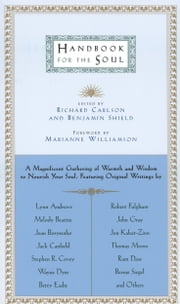 Handbook for the Soul ebook by Richard Carlson,Benjamin Shield,Marianne Williamson