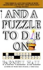 And a Puzzle to Die On ebook by Parnell Hall