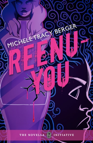 Reenu-You ebook by Michele Tracy Berger