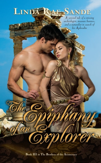 The Epiphany of an Explorer ebook by Linda Rae Sande