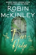 The Door in the Hedge ebook by And Other Stories