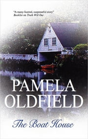 Boat House ebook by Pamela Oldfield