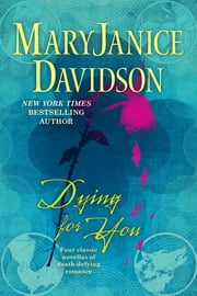 Dying For You ebook by MaryJanice Davidson
