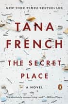 The Secret Place - A Novel ebook by
