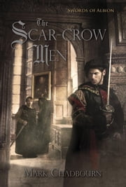 The Scar-Crow Men ebook by Mark Chadbourn