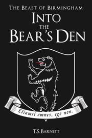Into the Bear's Den ebook by T.S. Barnett