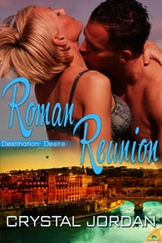 Roman Reunion ebook by Crystal Jordan