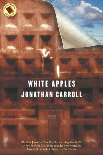 White Apples ebook by Jonathan Carroll