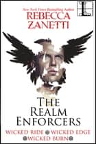 The Realm Enforcers Bundle (Bundle set) - Books 1-3 ebook by Rebecca Zanetti
