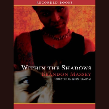 Within the Shadows audiobook by Brandon Massey
