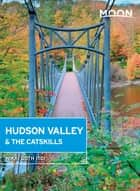 Moon Hudson Valley & the Catskills ebook by Nikki Goth Itoi