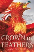 Crown of Feathers ebook by