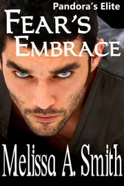 Fear's Embrace - book #2 ebook by Melissa A. Smith